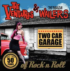 The Ventures & The Fabulous Wailers - Two Car Garage